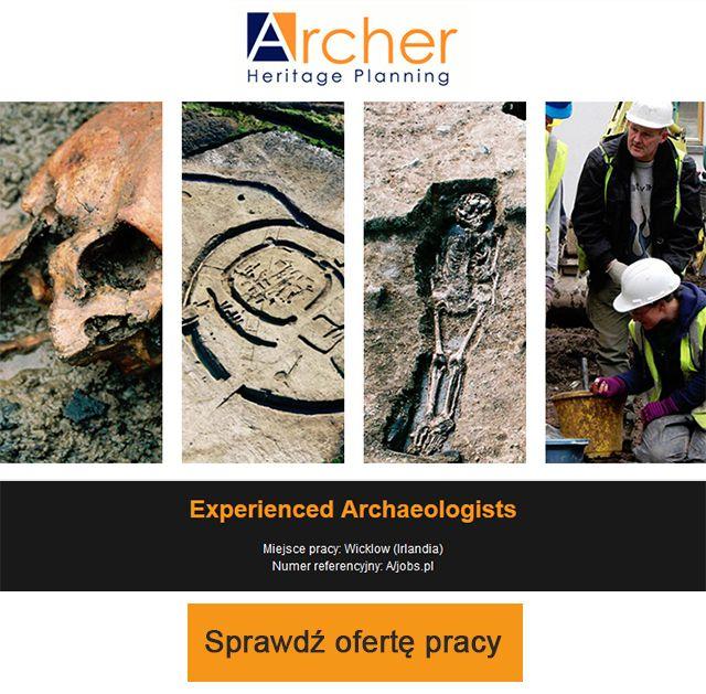 Praca dla archeologów z doświadczeniem (Experienced Archaeologists)  Miejsce pracy: Wicklow (Irlandia)