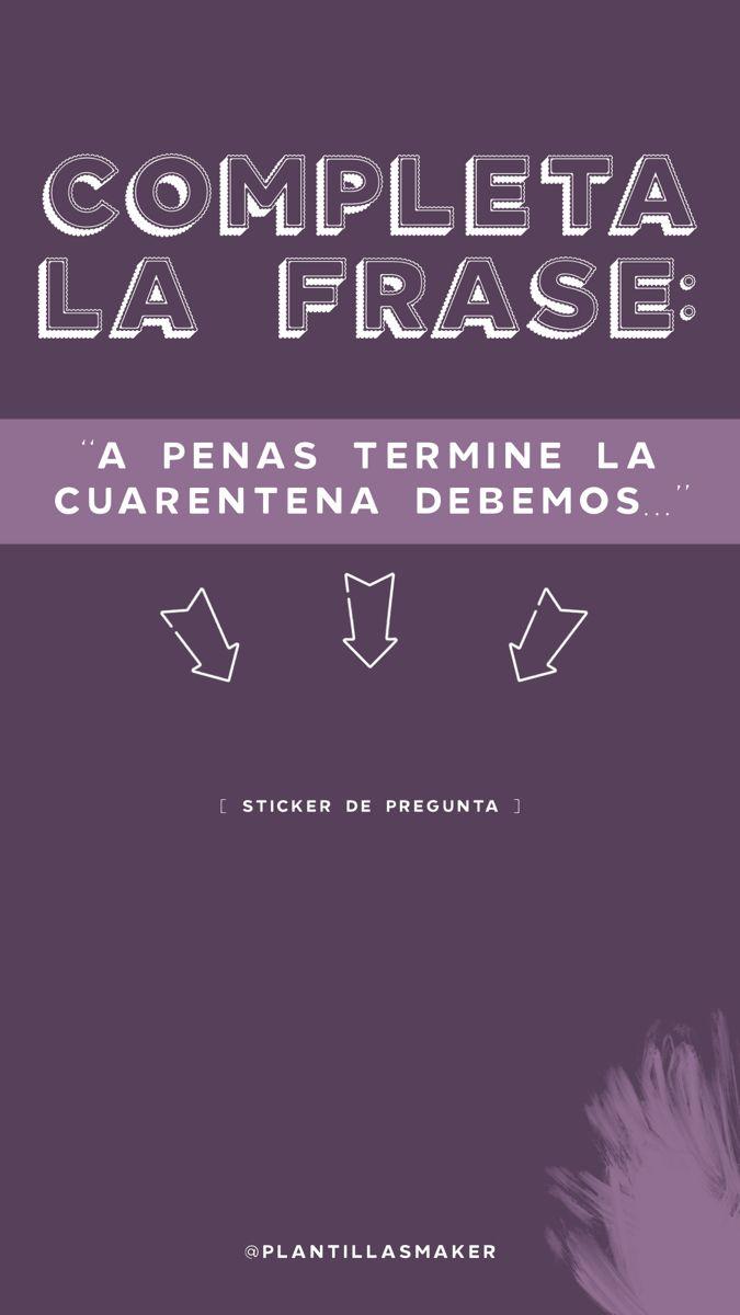 Completa La Frase Verdad Y Reto Frases Juegos Para Instagram