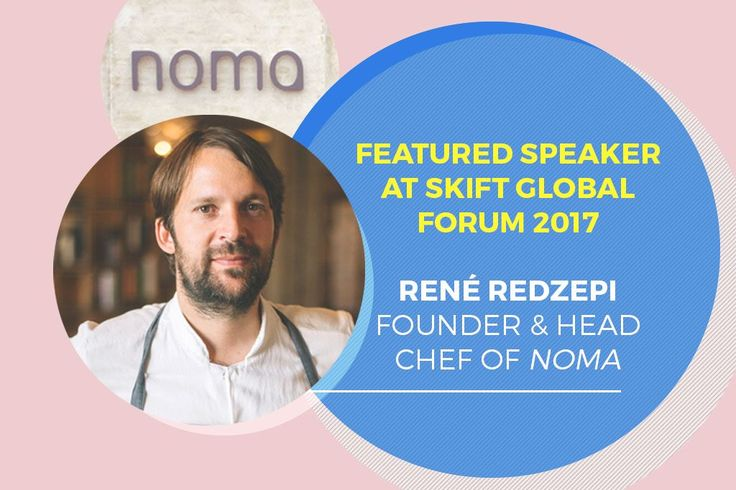 Announcing René Redzepi at Skift Global Forum 2017  Skift Take: We wanted this year's Skift Global Forum speakers to reflect our expansion into the business of dining out. Today we're excited to welcome René Redzepi to our lineup.   Rafat Ali  As Skift expands into the business of restaurants we closely follow those at the top of the industry creating change and advancing the craft and the business.  We are delighted to announce René Redzepi founder and head chef of noma as a speaker at this…