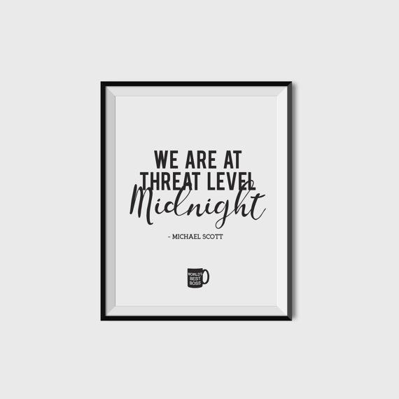 Threat Level Midnight || The Office Michael Scott Scarn Black and White TV Show Funny Quote Decor Print Saying 8x10 Inspirational Poster