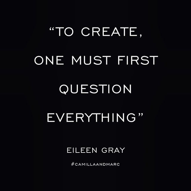 Designer and architect Eileen Grey #quote #eileengray