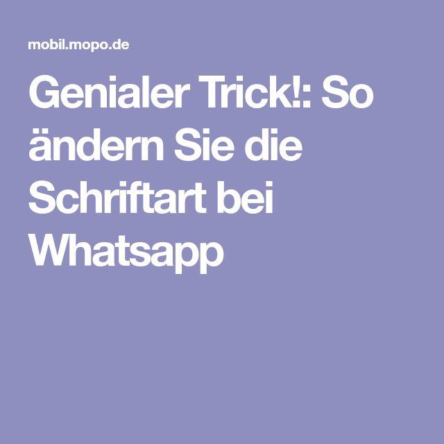 Genialer Trick!: So ändern Sie die Schriftart bei Whatsapp