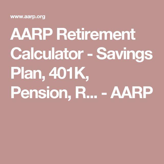 AARP Retirement Calculator - Savings Plan, 401K, Pension, R... - AARP