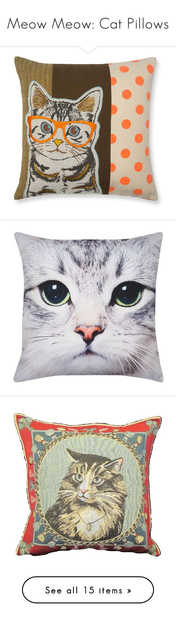 """""""Meow Meow: Cat Pillows"""" by polyvore-editorial ❤ liked on Polyvore featuring catpillows, home, home decor, throw pillows, multicolored, colorful throw pillows, patterned throw pillows, embroidered throw pillows, cat home decor and multi colored throw pillows"""