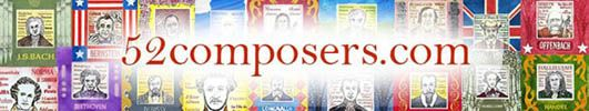 52composers.com bios, works, quotes, and info about composers...handy for composer of the month