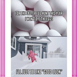 This Easter challenge.   30 Things Only Minnesotans Will Understand