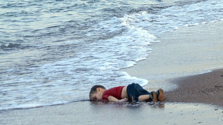 Syrian child drowned during a despair-journey  to Europe (I just can't look at this, but this image is clearly present in my mind)