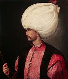 """Sultan Suleiman "" Suleiman I, Süleyman the Magnificent. 10h & longest-reigning Sultan of the Ottoman Empire from 1520-66."