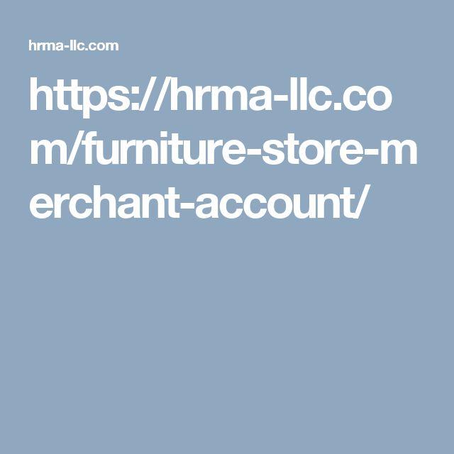 https://hrma-llc.com/furniture-store-merchant-account/