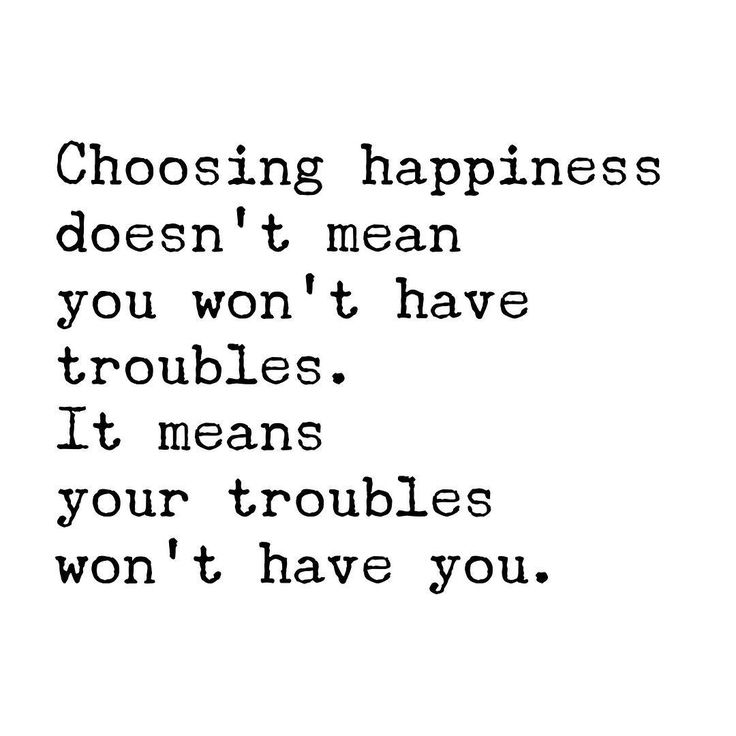Happiness isn't dependent on a trouble-free life. It isn't dependent on circumstances. Happiness is an inside job, and in the end, it's the bravest of choices. #thehappinessdare