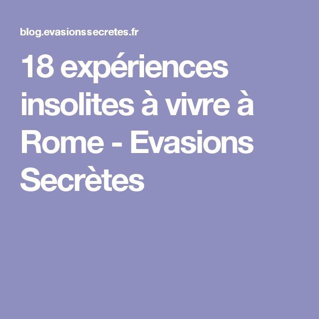 18 expériences insolites à vivre à Rome - Evasions Secrètes