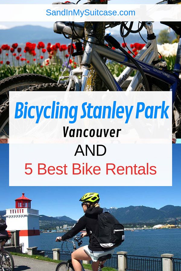 5 Best Stanley Park Bike Rentals For Biking Stanley Park Bike