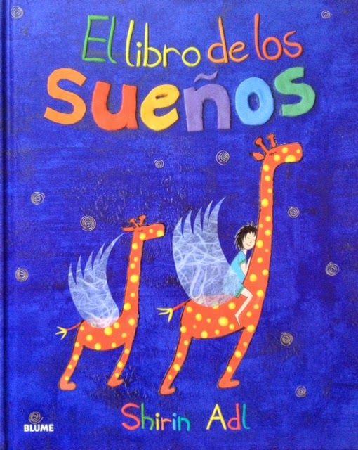 Literatura Infantil Respetuosa: Reseña: El Libro de Los Sueños