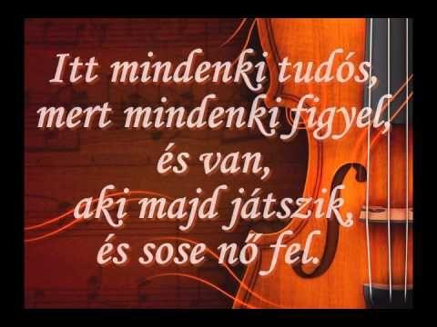 A zene az kell...