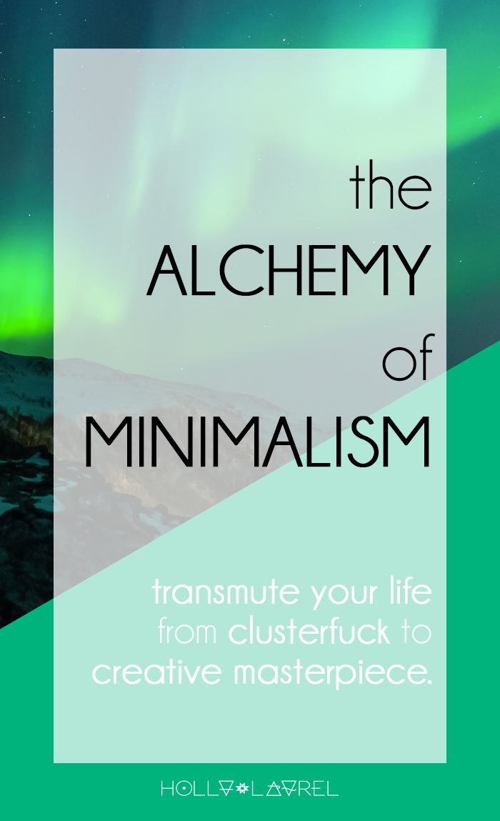 The Alchemy of Minimalism: Getting started with Minimalism to change your life…