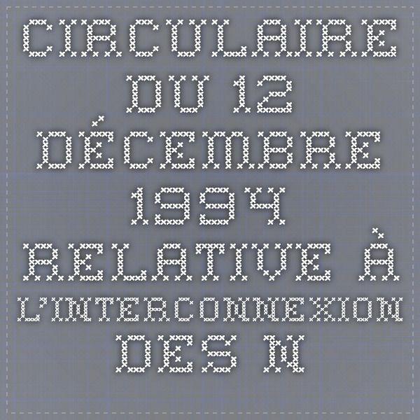 Circulaire du 12 décembre 1994 relative à l'interconnexion des numéros d'appel d'urgence 15, 17 et 18 | Legifrance