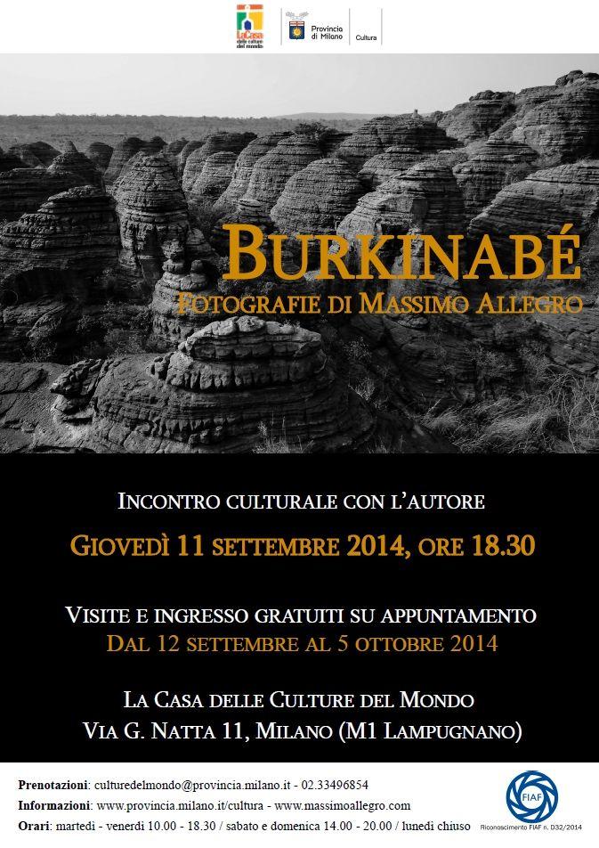 """""""Burkinabé"""", fotografie di Massimo Allegro, dall'11 settembre al 5 ottobre, La Casa delle culture del mondo, Milano. http://www.provincia.milano.it/cultura/progetti/la_casa_delle_culture_del_mondo_milano/iniziative_2014_settembre.html#Burkinabe"""