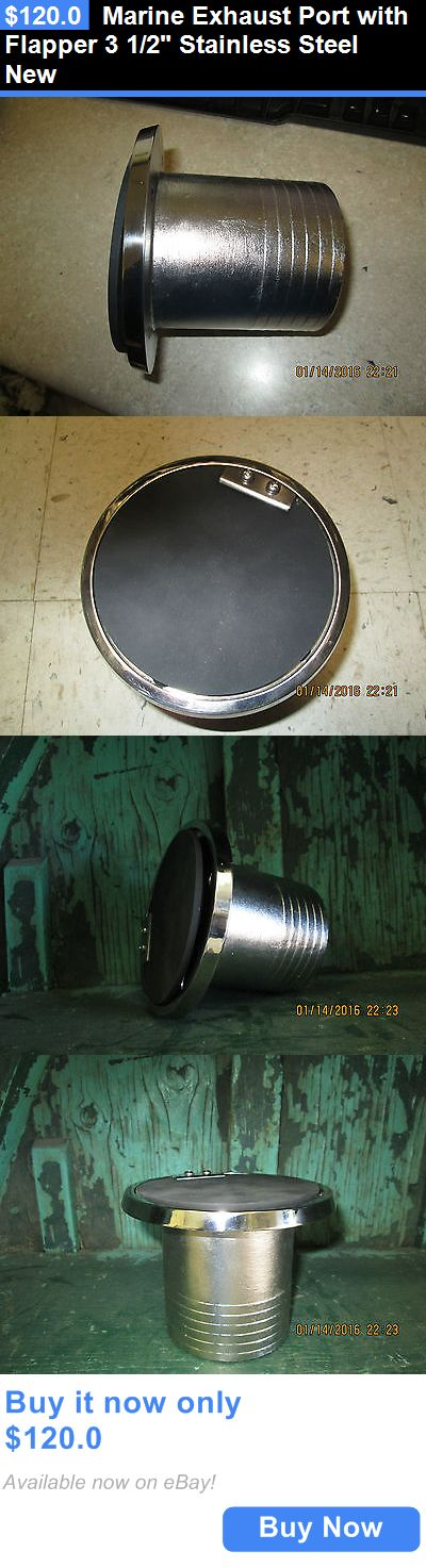 boat parts: Marine Exhaust Port With Flapper 3 1/2 Stainless Steel New BUY IT NOW ONLY: $120.0