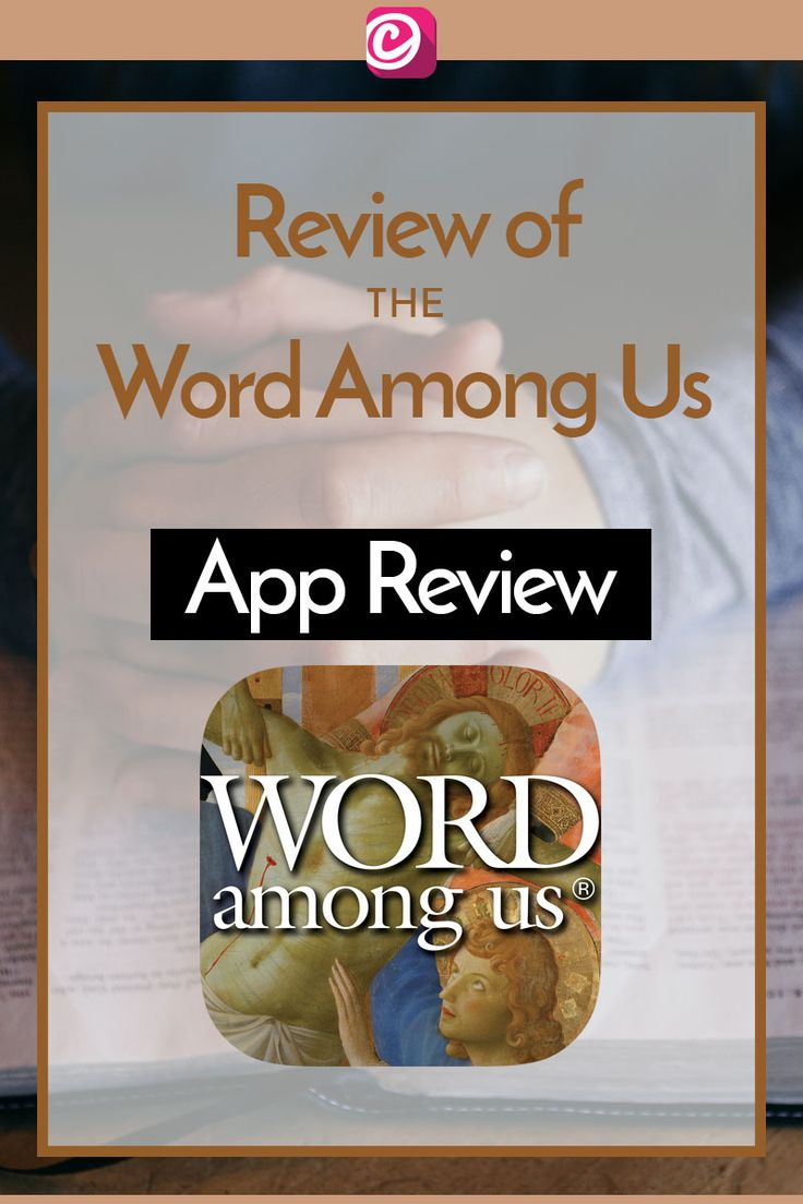 Review of the Catholic Daily Readings App: The Word Among Us. It's a great app, and we recommend it!