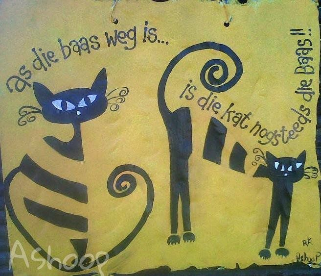 As die baas weg is...is die kat nog steeds die baas __[AShooP-Tuinkuns/FB] #Afrikaans #Funnies  #words@play