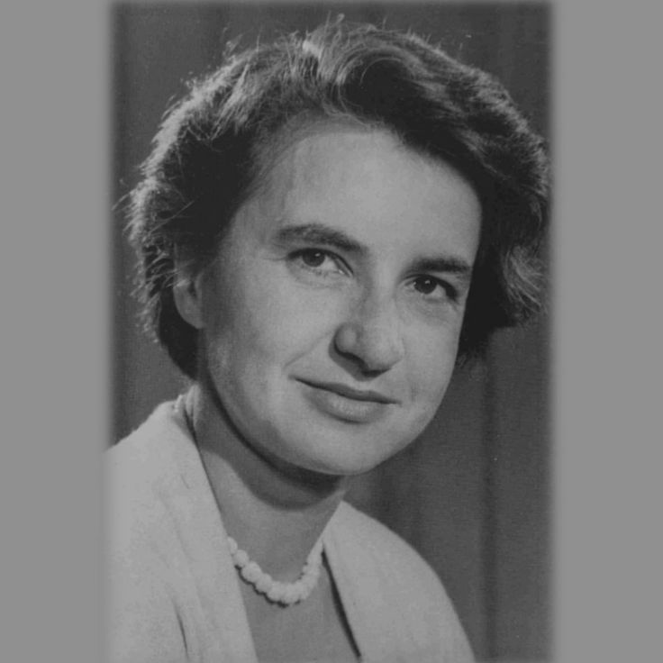 Rosalind Franklin - English Chemist and X-ray crystallographer who made contributions to the understanding of the fine molecular structures of DNA, RNA, viruses, coal and graphite.