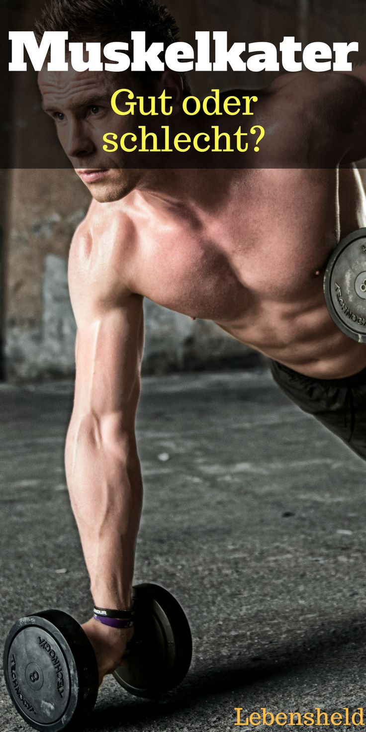 Ist Muskelkater gut oder schlecht?