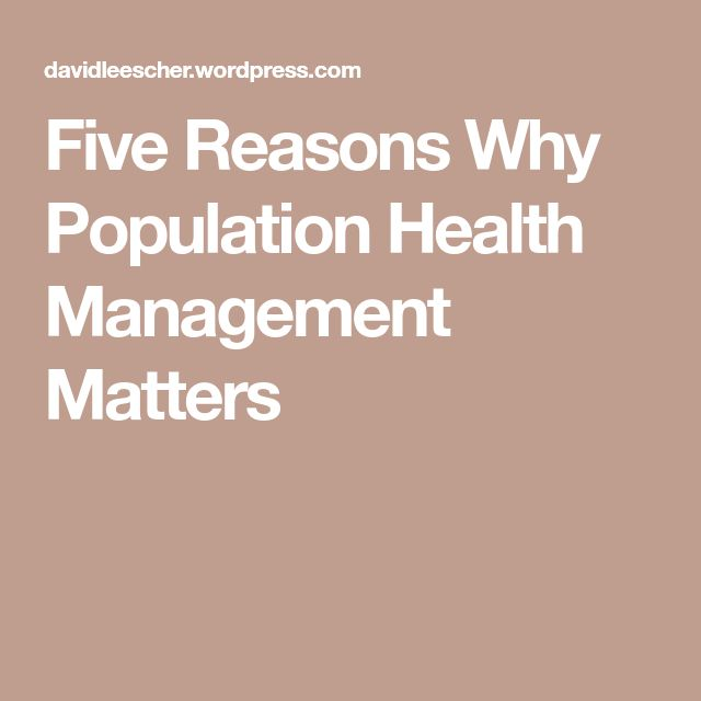 Five Reasons Why Population Health Management Matters