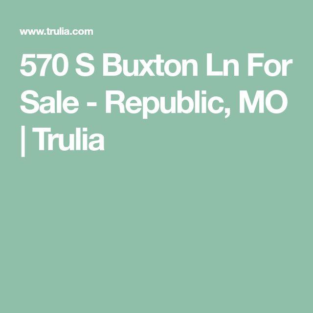 570 S Buxton Ln For Sale - Republic, MO   Trulia