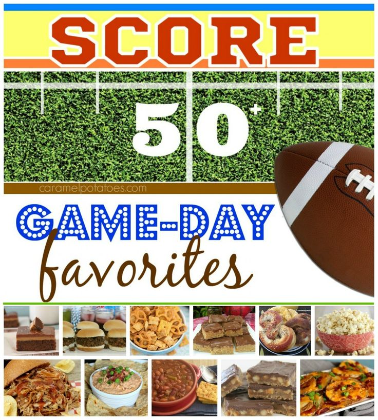 Game Day Party?  We've Got you Covered!  You're Sure to SCORE big points no matter which recipe you Run With!