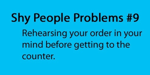 OMG I do this all of the time, and if the person at the counter asks me an unexpected question I shut down lol
