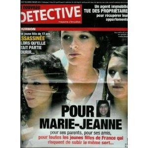 Le Nouveau Détective - n°1502 - 29/06/2011 - Tournon, Pour marie-Jeanne : Assassinée alors qu'elle était partie courir [magazine mis en vente par Presse-Mémoire]