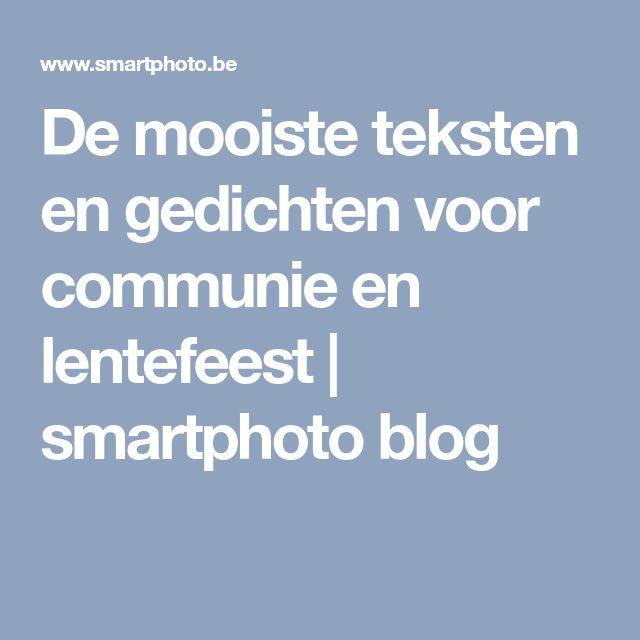 De mooiste teksten en gedichten voor communie en lentefeest   smartphoto blog