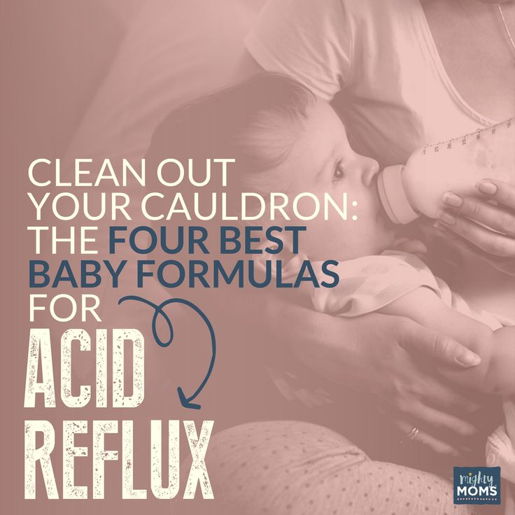Clean Out Your Cauldron: The 4 Best Baby Formulas for Acid Reflux