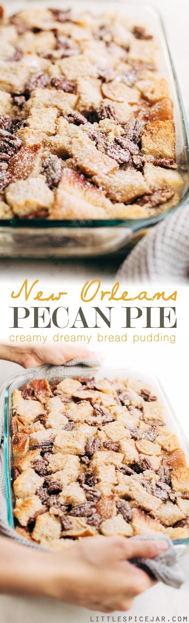 New Orleans Pecan Pie Bread Pudding - use up that leftover stale bread in this make-ahead dessert! The perfect holiday treat! #dessert #breadpudding #pecanpie | Littlespicejar.com