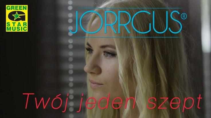 Jorrgus - Twój jeden szept