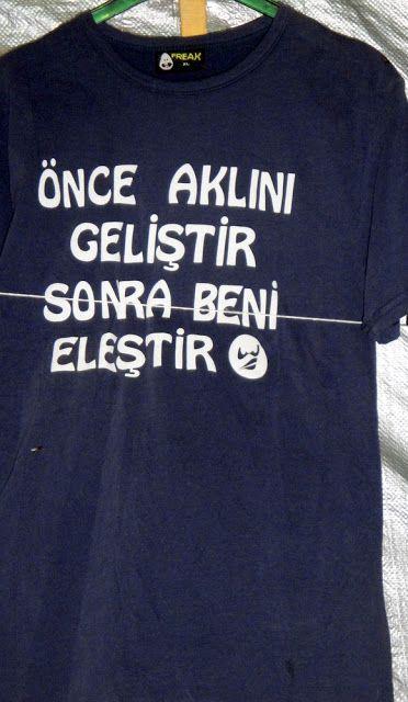 OĞUZ TOPOĞLU : önce aklını geliştir sonra beni eleştir tişört yaz...