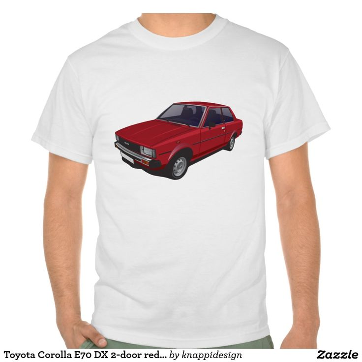Toyota Corolla E70 DX 2-door version red t-shirt  #toyota #corolla #corolladx #corollaE70 #tshirt #tshirt #shirt #automobile #cars #bilar #bil #auto #tröja #japan #japanese #nippon #80s #70s #toyotacorolla  https://automobile-t-shirts.blogspot.fi/2015/08/toyota-corolla-ke70-t-shirts-and-gifts.html