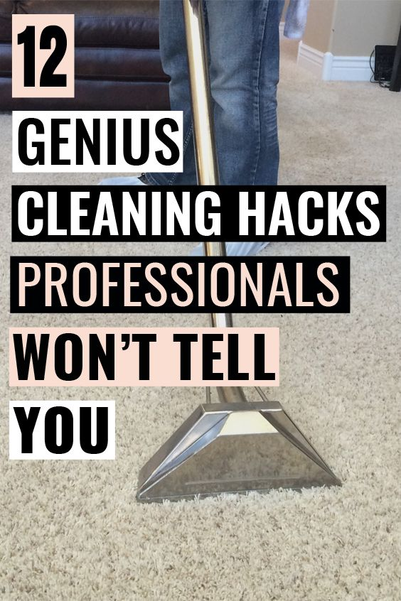 12 Amazing Cleaning Hacks Professionals Will Never Tell You