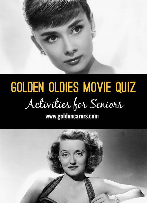 Golden Oldies Movie Quiz Nursing Home Activitiessenior