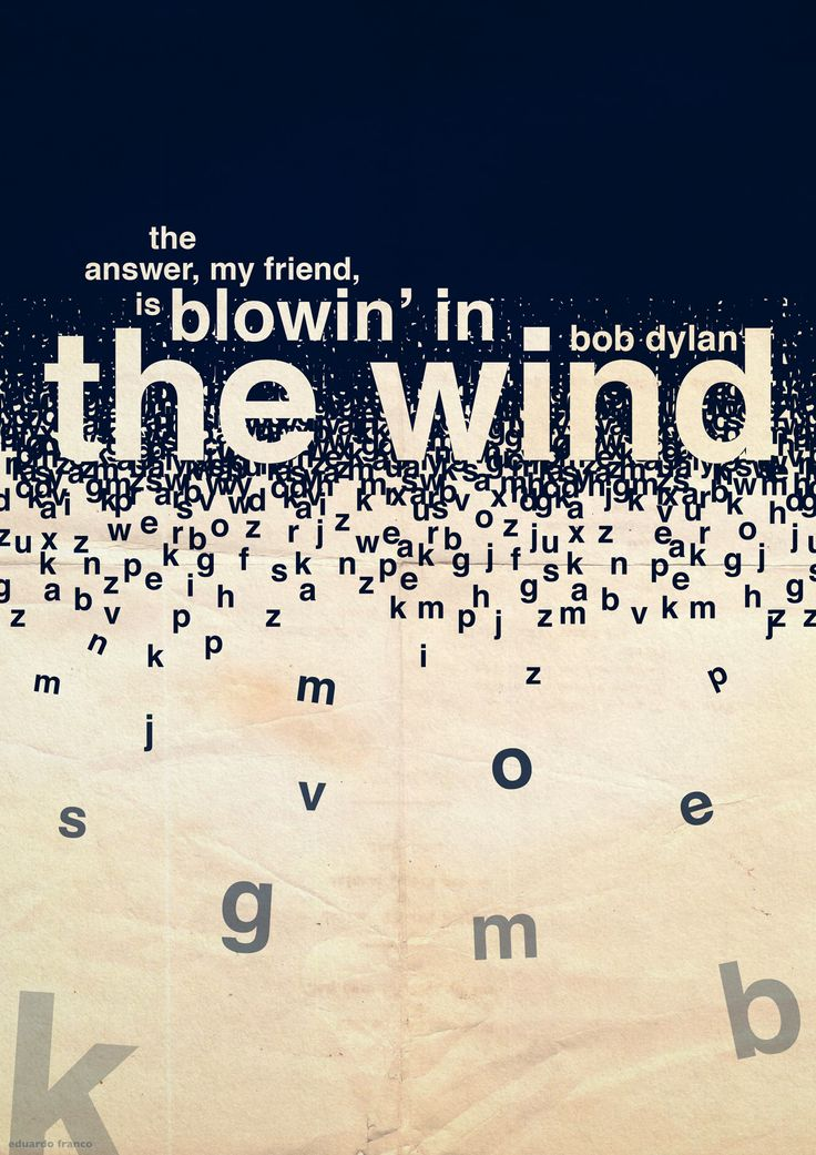22deMAIOde2013Blowin in the Wind - Bob Dylan#HelveticaBold