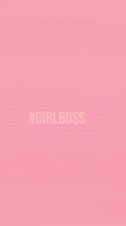 Pink #GIRLBOSS iPhone|Mobile Background @EvaLand