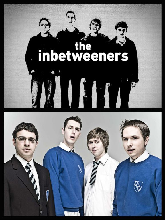 The Inbetweeners (2008–2010) (another Brittish show i loved all 18 episodes) Simon Bird, James Buckley, Blake Harrison, and Joe Thomas