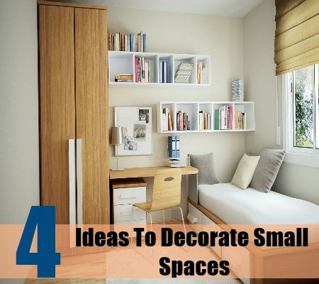4 Ideas To Decorate Small Spaces