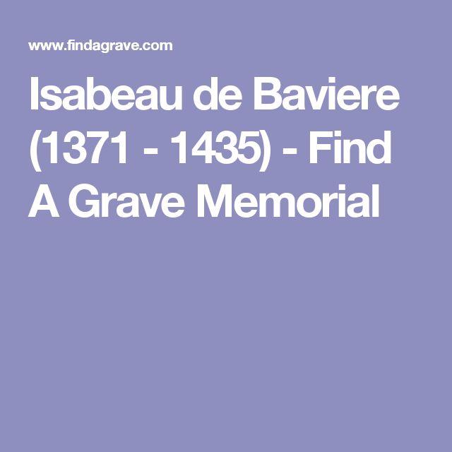 Isabeau de Baviere (1371 - 1435) - Find A Grave Memorial