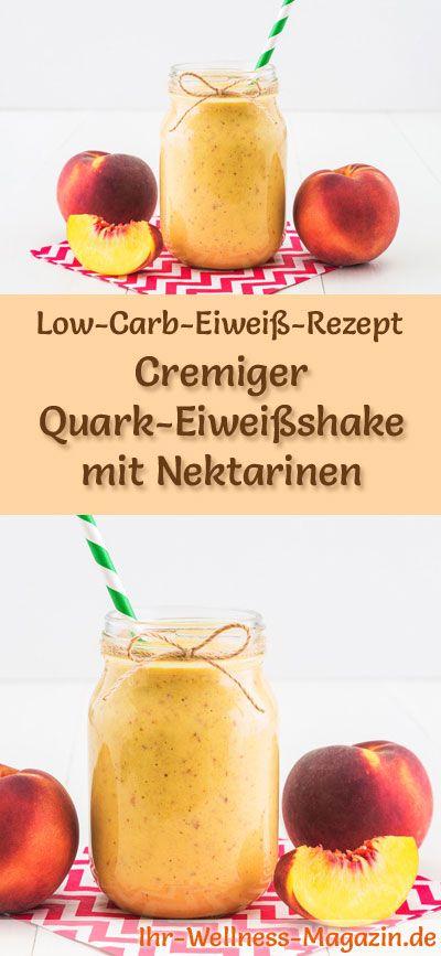 Quark-Eiweißshake mit Nektarinen selber machen - ein gesundes Low-Carb-Diät-Rezept für Frühstücks-Smoothies und Proteinshakes zum Abnehmen - ohne Zusatz von Zucker, kalorienarm, gesund ... #eiweiß #eiweissshake #lowcarb #smoothie #abnehmen