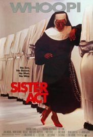 Sister Act *