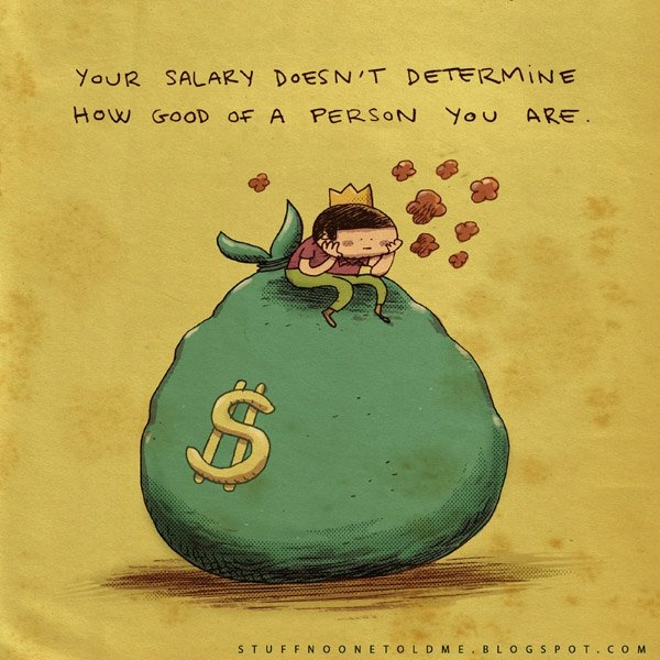 salary: Remember This, Quotes Inspiration, Life Lessons, Graphics Quotes, So True, Quotes Art, Inspiration Quotes, Computers Science, Alex O'Loughlin