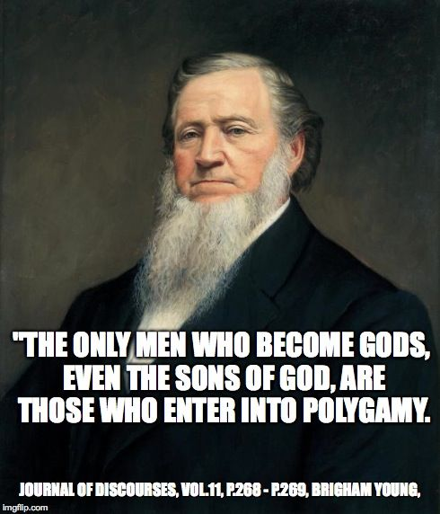 Mormon polygamy quote by Brigham Young