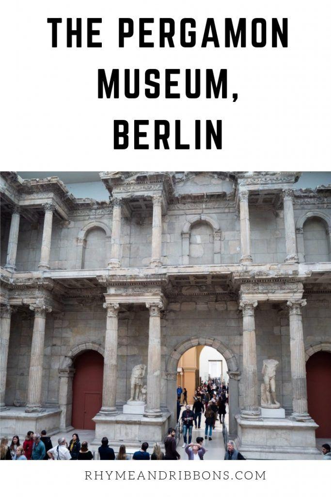 Travel Pergamon Museum Rhyme Ribbons Pergamon Museum Pergamon Pergamon Museum Berlin