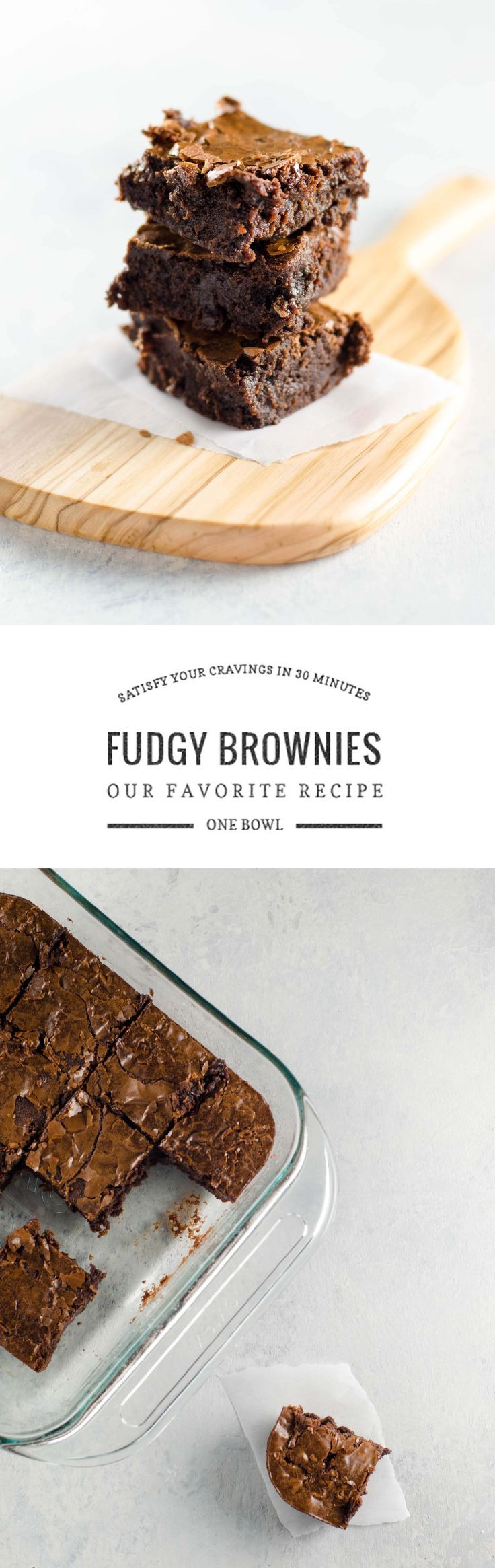 It took me years, but I've finally perfected a fudgy one-bowl brownies recipe that will take our family through the ages, and hopefully yours too.